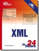 Teach Yourself XML in 24 hours